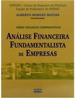 Análise Financeira Fundamentalista de Empresas - Série Finanças Corporativas