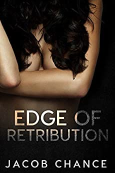Edge of Retribution (On the Edge Book 1) by [Jacob  Chance]