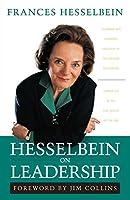 Hesselbein on Leadership (Frances Hesselbein Leadership Forum)