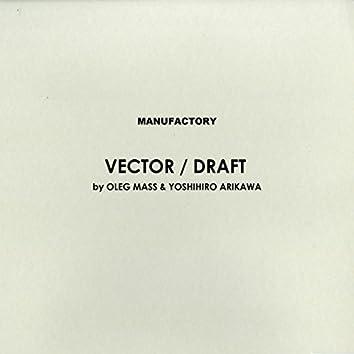 Vector / Draft