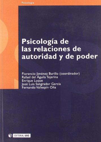 Psicología de las relaciones de autoridad y de poder (Manuales) (Spanish Edition)