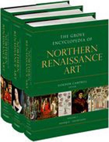 The Grove Encyclopedia of Northern Renaissance Art
