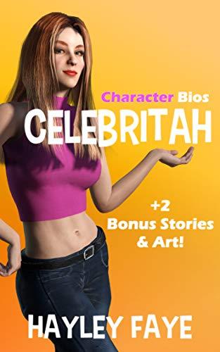 Celebritah: Character Bios