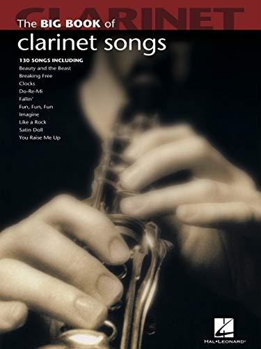 Big Book Of Clarinet Songs (Big Book (Hal Leonard))