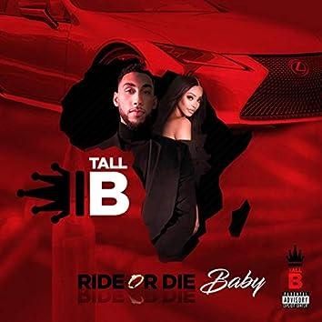 Ride or Die Baby (Ride or Die)