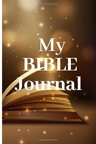 My Bible Study Journal: A Creative Christian Workbook: A Simple Guide To Journaling Scripture: Journaling Bible, Scripture Journaling, prompt for ... for ... (Scripture and Reflection bible
