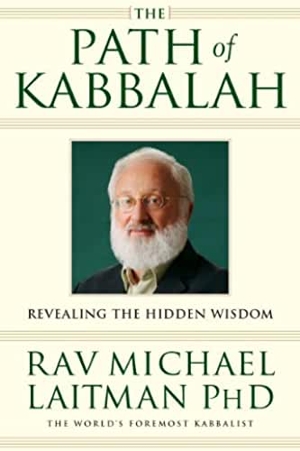The Path of Kabbalah: Revealing the Hidden Wisdom (English Edition)