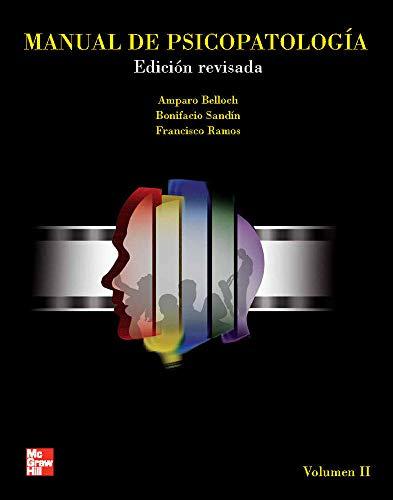 Manual de Psicopatolog{a. Vol. II. Edici}n revisada y actualizada