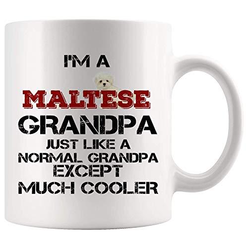 WTOMUG Maltese Dog Mug Coffee Cup - Maltese Grandpa Cooler Normal Grandpa - Funny Best Dog Mom Dad Mugs Love Cute Puppy Rescue Pet Dogs Lovers Mama Beer White Ceramic Mug