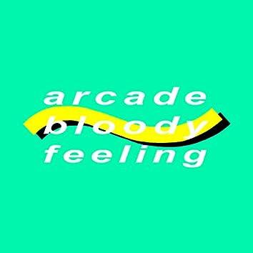 Arcade Bloody Feeling