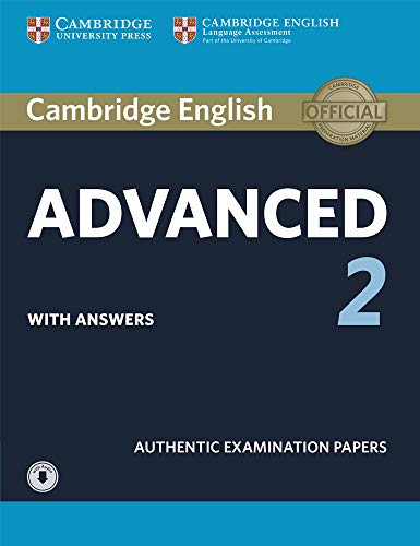 Cambridge English Advanced 2 Student's Book with answers and Audio: Authentic Examination Papers [Lingua inglese]: Vol. 2