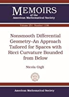Nonsmooth Differential Geometry: An Approach Tailored for Spaces With Ricci Curvature Bounded from Below (Memoirs of the American Mathematical Society)
