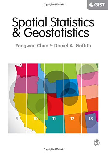 Spatial Statistics and Geostatistics: Theory and Applications for Geographic Information Science and Technology (SAGE Ad