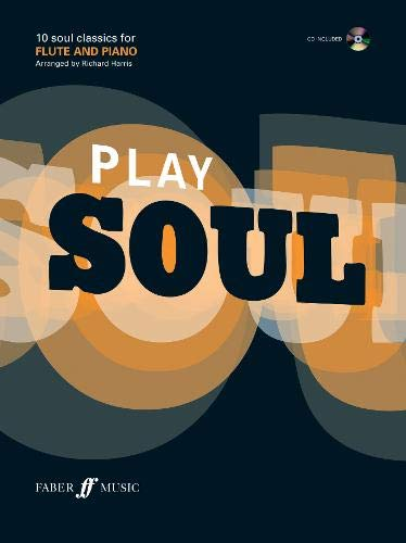 Play Soul: (Flute) (Play Series)