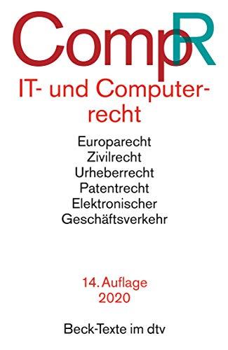 IT- und Computerrecht: Rechtsstand: 1. Oktober 2019 (Beck-Texte im dtv)