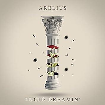 Lucid Dreamin'