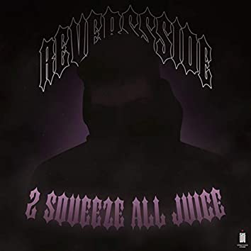 2 Squeeze All Juice