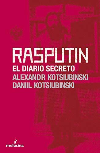 Rasputín: El diario secreto (general nº 18) (Spanish Edition)