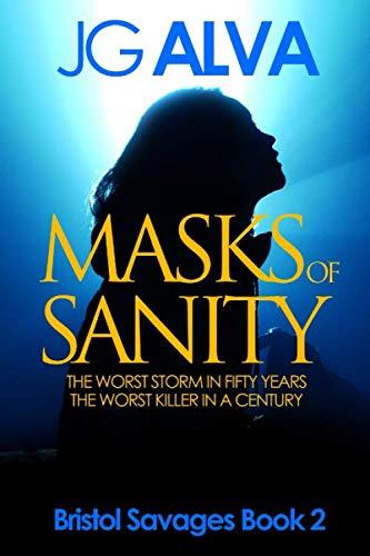 Masks of Sanity (Bristol Savages, Band 2)