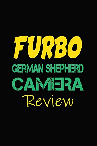 Furbo German Shepherd Camera Review: Blank Lined Journal for Dog Lovers, Dog Mom, Dog Dad and Pet Owners