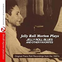 Plays Jelly Roll Blues & Other Favorites