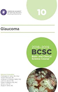 2018-2019 BCSC (Basic and Clinical Science Course), Section 10: Glaucoma