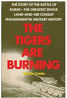 The Tigers Are Burning