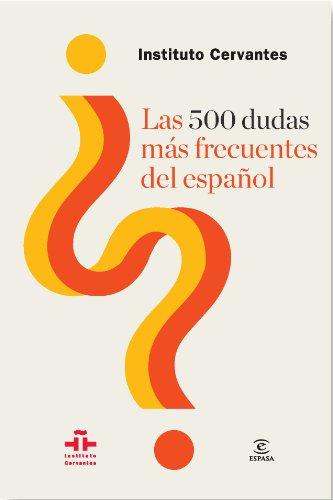 Las 500 dudas más frecuentes del español (Spanish Edition)