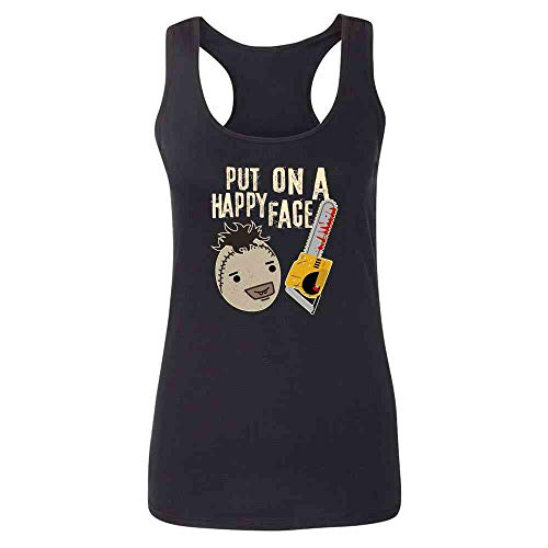 Put On A Happy Face Chainsaw Funny Horror Movie Black L Fashion Tank Top Tee for Women