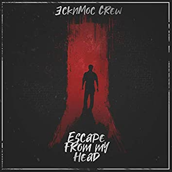 Escape from My Head