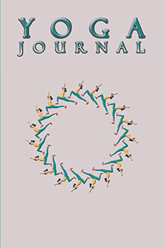 Yoga Journal: Yoga Journal Notebook A Yoga Log Book | Yoga Journal Planner for Beginners Adults | Yoga Journal Class Planner Tracker | Yoga Gifts for ... Women Instructor Yoga Lover Funny Presents