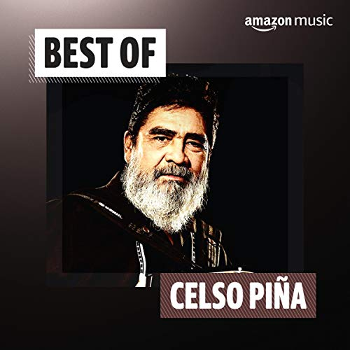 Best of Celso Piña