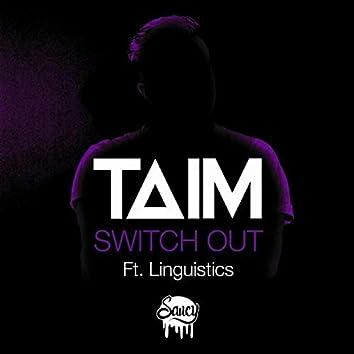 Switch Out ft. Linguistics