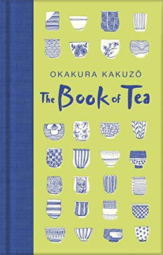 The Book Of Tea (Macmillan Collector's Library)