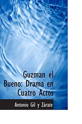 Guzman el Bueno: Drama en Cuatro Actos