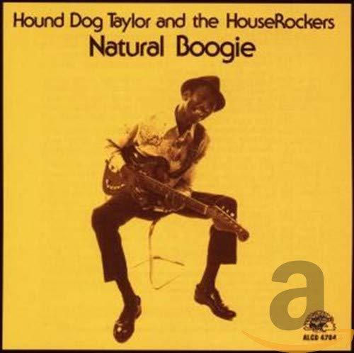 Taylor,Hound Dog &Houserockers: Natural Boogie (Audio CD)