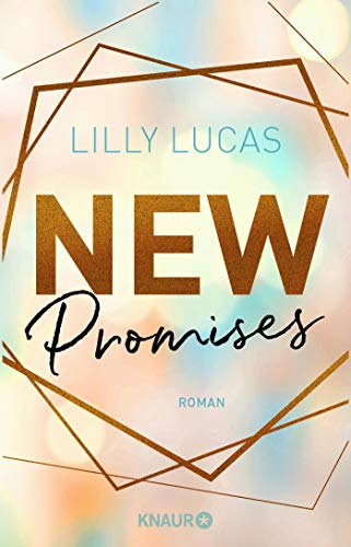 New Promises: Roman (Green Valley Love, Band 2)