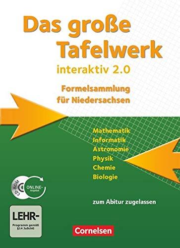 Das Große Tafelwerk interaktiv 2.0: Schülerbuch mit CD-ROM (Das große Tafelwerk interaktiv 2.0 - Formelsammlung für die Sekundarstufen I und II: Niedersachsen)