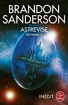 Astrevise (Skyward, Tome 2) par [Brandon Sanderson]