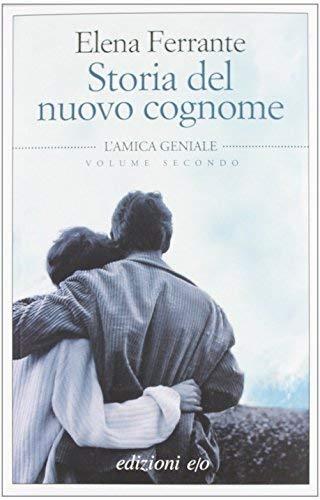 Storia del nuovo cognome by Elena Ferrante (1905-07-04)