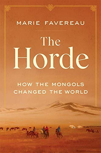 Image of The Horde: How the Mongols Changed the World