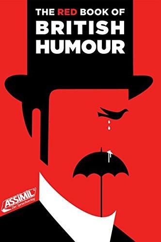 The Red Book of British Humour: Kostproben des sprichwörtlichen britischen Humors (The Books of British Humour)