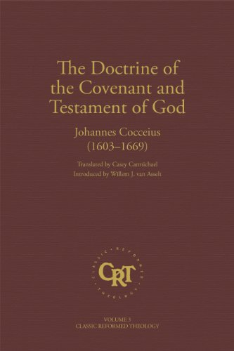 The Doctrine of the Covenant and Testament of God