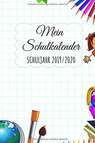 Mein Schulkalender Schuljahr 2019 - 2020: Der ultimative Kalender Schulplaner für Schüler. Einfacher Terminkalender, Schülerkalender,Hausaufgabenheft ... und Lehrer August 2019 bis September 2020