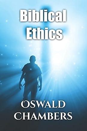 Biblical Ethics