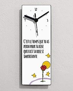 Citations du Petit Prince - C ' est le temps tu as perdu pour ta rose qui fait ta rose si importante. - Horloge murale