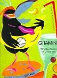GITAMINE - 20 VOLLWERTSTUECKE - arrangiert für Gitarre [Noten / Sheetmusic] Komponist: KILP BRIGITTE + SCHUMACHER MARTIN