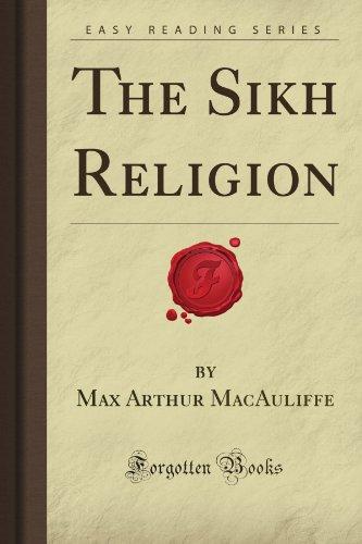 The Sikh Religion (Forgotten Books)