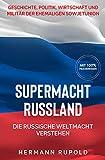 Supermacht Russland – Die...