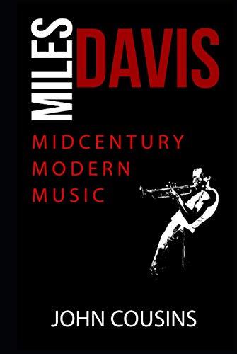Miles Davis: MidCentury Modern Music